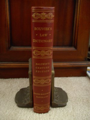 Bouvier's Law Dictionary Bladwin Century Edition
