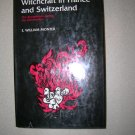 Witchcraft in France and Switzerland by E. William Monter 1976