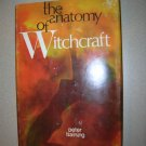 The Anatomy of Witchcraft by Peter Haining