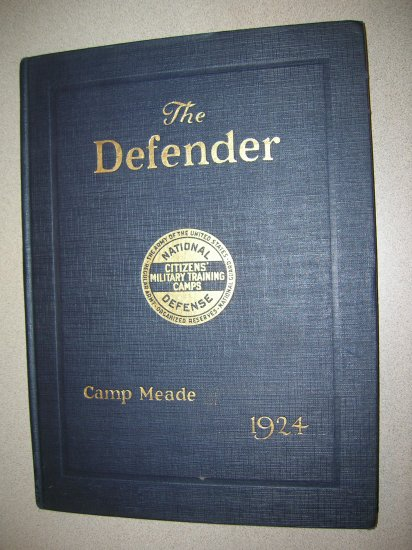 The Defender Volume II Third Corps Area Camp Meade Maryland 1924 CMTC