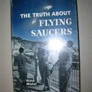 The Truth About Flying Saucers By Aime Michel 1956