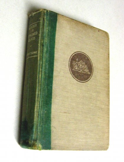 RARE 1939 1st Edition, First Printing, Crime Novel Murder in Stained Glass Antique Mystery Book