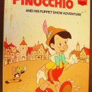 PINOCCHIO  Disney HIS  PUPPET SHOW ADVENTURE Book 1973