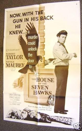 ROBERT TAYLOR The HOUSE OF SEVEN HAWKS Film-Noir POSTER