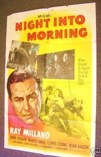 Night Into Morning MGM Poster RAY MILLAND Nancy Reagan