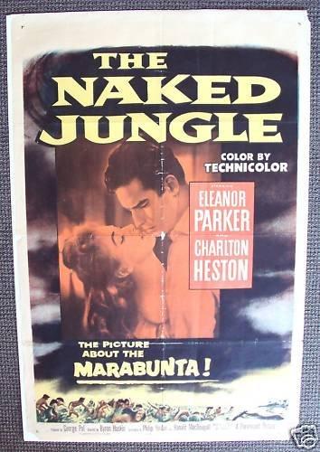 NAKED JUNGLE Charlton Heston 1954 Poster ELEANOR POWELL
