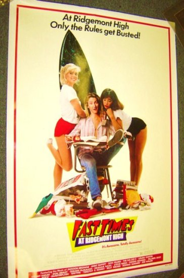 FAST TIMES AT RIDGEMONT HIGH Original ROLLED Poster '82