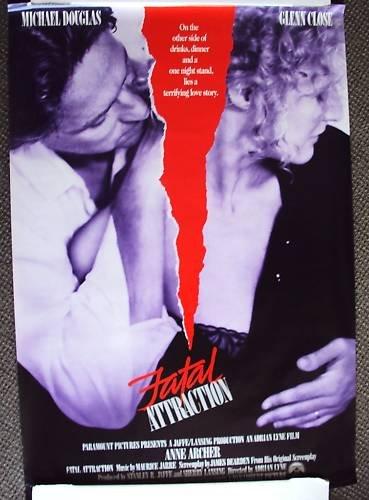 FATAL ATTRACTION  Poster MICHAEL DOUGLAS Glenn Close 87