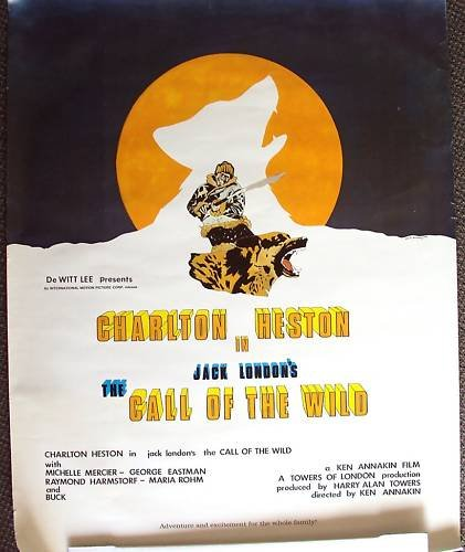 CHARLTON HESTON Jack London CALL OF THE WILD Poster '72