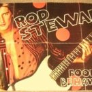 ROD STEWART Old  FOOLISH BEHAVIOUR  Guitar  POSTER UK