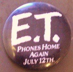 E.T. EXTRA TERRESTRIAL Pin Button PINBACK  ET Spielberg