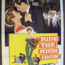 RIDE THE HIGH MOON Bad Girls POSTER  Raymond Burr 1956