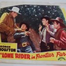 GEORGE HOUSTON The LONE RIDER Frontier Fury  LOBBY CARD