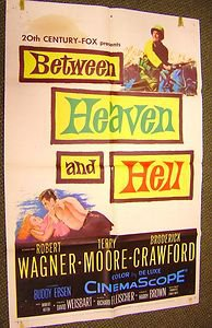 BETWEEN HEAVEN AND HELL Terry Moore ROBERT WAGNER 1-Sheet Movie Poster & WWII
