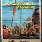 DRAGOON WELLS MASSACRE Original 1-Sheet Movie Poster Dennis O'Keefe 1957