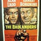 ALAN LADD The BADLANDERS Ernest Borgnine ORIGINAL 1-Sheet Movie POSTER  M.G.M.