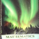 Basic Mathematics by Marvin L. Bittinger MATH BOOK College Edition 10th Edition