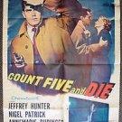 JEFFREY HUNTER Original COUNT FIVE AND DIE 1-Sheet MOVIE Poster Nigel Patrick