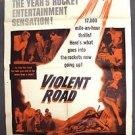 VIOLENT ROAD Original 1-Sheet Movie POSTER Merry Anders BRIAN KEITH Dick Foran
