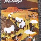 WESTWAYS Magazine 1949 Wilson Smith CALIFORNIA Gold Rush Automobile Club TRAVEL