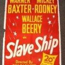 SLAVE SHIP Original 1-Sheet POSTER Warner Baxter WALLACE BEERY Mickey Rooney '48