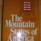 The Mountain States of America, Western Politics,People