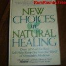 New Choices in Natural Healing Bill Gottlieb Prevention Magazine Health Books