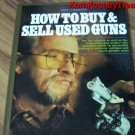 How to Buy & Sell Used Guns by John Traister