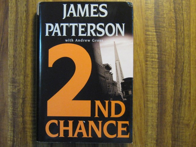 2nd Chance by James Patterson with Andrew Gross