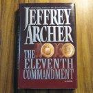 The Eleventh Commandment by Jeffrey Archer 1st Ed