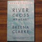River, Cross My Heart by Breena Clarke Oprah's Book Club