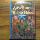 The Adventures of Robin Hood Treasury of Illustrated Classics