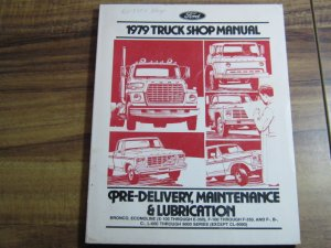 Ford 1979 Truck Shop Manual Maintenance