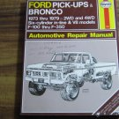 Haynes Ford Pickup Bronco Shop Manual 1973 1979