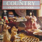 BHG Treasury Country Crafts and Foods