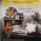 Tole & Decorative Painting Book 1