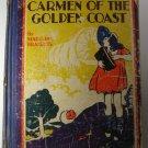 Carmen of the Golden Coast By Madeline Brandeis