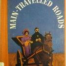 Main-Traveled Roads by Hamlin Garland