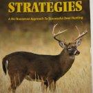 Whitetail Strategies Successful Deer Hunting
