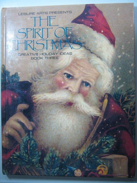 The spirit of christmas creative holiday ideas vol 3 for Christmas spirit ideas