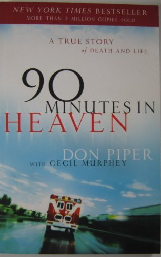 90 Minutes in Heaven Don Piper