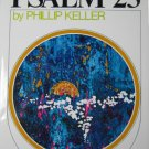 A Shepherd Looks at Psalm 23 Phillip Keller