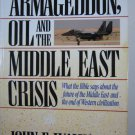 Armageddon, Oil and the Middle East Crisis Walvoord