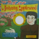 Johnny Appleseed 45 RPM Record Gene Autry MJV4-154 1950
