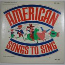 American Songs To Sing Scholastic Records SCC 2745 1976