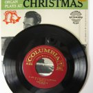 The Organ Plays at Christmas 45 RPM Record Columbia