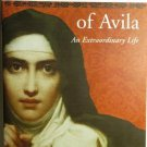 Teresa of Avila – An Extraordinary Life