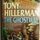 The Ghostway By Tony Hillerman
