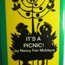 It's A Picnic by Nancy Fair McIntyre