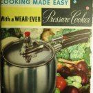 Cooking Made Easy With A Wear Ever Pressure 1946